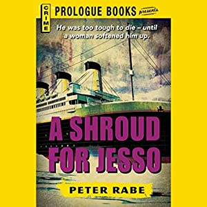 A Shroud for Jesso | [Peter Rabe]