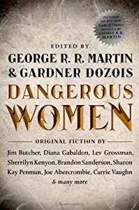 Dangerous Women by George R.R. Martin and Gardner Dozois