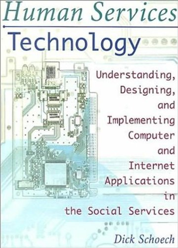 Human Services Technology: Understanding, Designing, and...