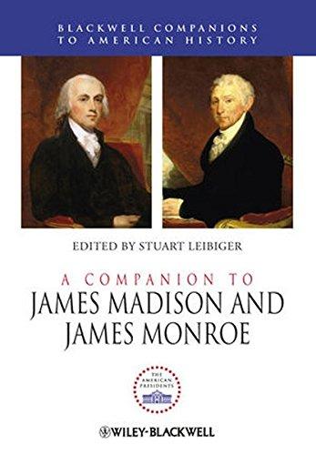 A Companion to James Madison and James Monroe