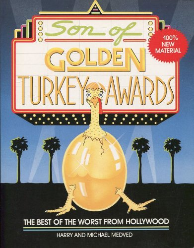 Son of Golden Turkey Awards: Best of the Worst from Hollywood