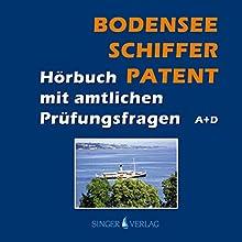 Bodenseeschifferpatent. Das Hörbuch mit amtlichen Prüfungsfragen Hörbuch von Rudi Singer Gesprochen von: Djamil Deininger