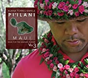 Music for the Hawaiian Islands 3 Pi'Ilani Maui