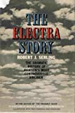 img - for The Electra Story - Illustrated with Photographs and Diagrams book / textbook / text book