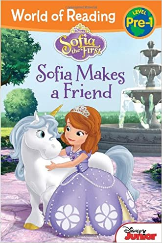 World of Reading: Sofia the First Sofia Makes a Friend: Pre-Level 1 written by Disney Book Group