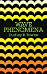 Wave Phenomena (Dover Books on Physics)
