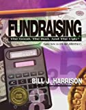 Image of Fundraising: The Good, The Bad, and The Ugly (and how to tell the difference)