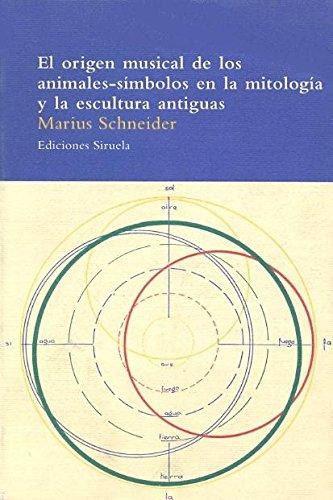 El origen musical de los animales-símbolos en la mitología y la escultura antiguas (El Árbol del Paraíso)