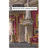 Meurtre � St James Palacepar Deryn Lake