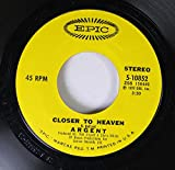 ARGENT 45 RPM CLOSER TO HEAVEN / HOLD YOUR HEAD UP