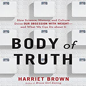 Body of Truth Audiobook