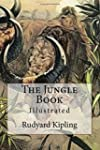 The Jungle Book: Illustrated