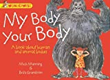 Wonderwise: My Body, Your Body: A book about human and animal bodies