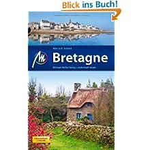Bretagne: Reiseführer mit vielen praktischen Tipps