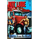 Hot Lube: Stories from the Road ~ Tanner