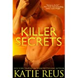 Killer Secrets (Romantic Suspense) ~ Katie Reus