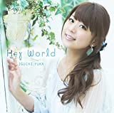 Hey World♪井口裕香