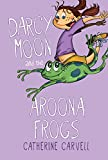 img - for Darcy Moon and the Aroona Frogs book / textbook / text book