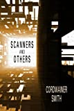 Scanners and Others: Three Science Fiction Stories (155742120X) by Smith, Cordwainer