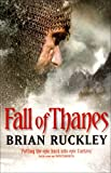 Brian Ruckley Fall of Thanes (The Godless World)