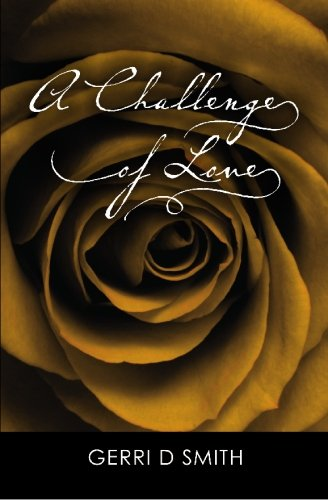 Book: A Challenge of Love by Gerri D. Smith