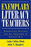 Exemplary Literacy Teachers: Promoting Success for All Children in Grades K-5