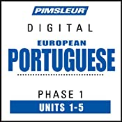 Port (Euro) Phase 1, Unit 01-05: Learn to Speak and Understand Portuguese (European) with Pimsleur Language Programs | [Pimsleur]