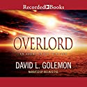 Overlord (       UNABRIDGED) by David L. Golemon Narrated by Richard Poe