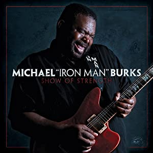 Michael Burks : Show Of Strength 512qfdl5m4L._SL500_AA300_