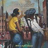 Urbanism by Frank Morrison 2015 Calendar