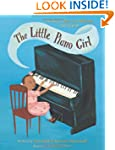 The Little Piano Girl: The Story of M...