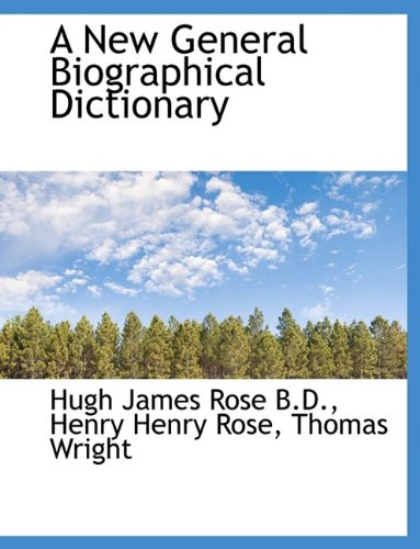 A New General Biographical Dictionary