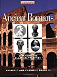 img - for Ancient Romans: Expanding the Classical Tradition (Oxford Profiles) book / textbook / text book