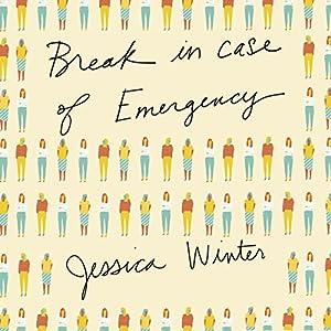 Break in Case of Emergency Audiobook