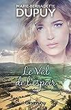 """Afficher """"Le Val de l'espoir"""""""