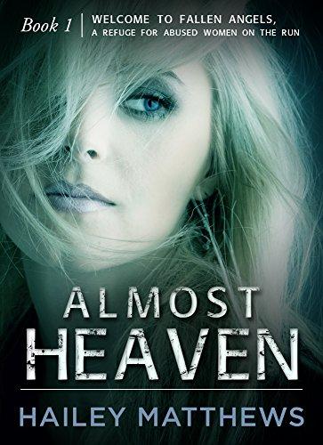 ALMOST HEAVEN (House of Fallen Angels Book 1)
