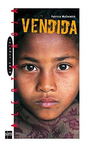 Vendida/ Sold (Gran Angular Alerta Roja) (Spanish Edition)