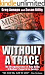 Without a Trace: The Disappearance of...