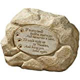 "Grasslands Road Pet Paw Print Memory Stone ""If Tears Could Build A Stairway"""