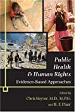 img - for Public Health and Human Rights: Evidence-Based Approaches (Director's Circle Book) book / textbook / text book