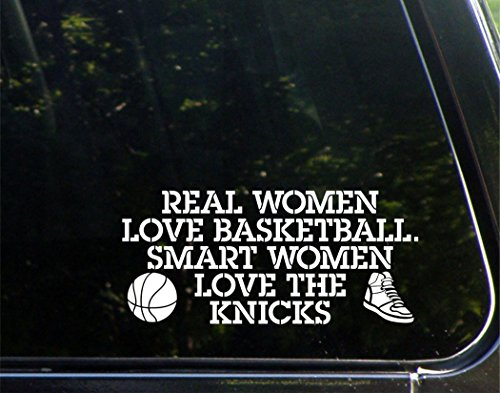 Real Women Love Basketball. Smart Women Love The Knicks - 8-1/4