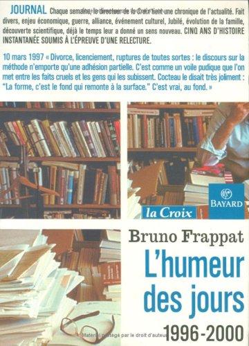 L'Humeur des jours, 1996-2000
