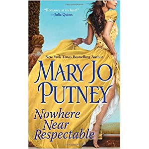Nowhere Near Respectable by Mary Jo Putney