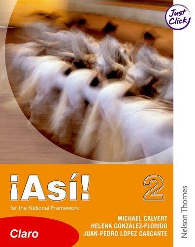 Asi 1 & 2 Evaluation Pack: !Así! 2 Claro Student Book Lower