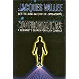 Confrontations: Scientist's Search for Alien Contactby Jacques Vallee