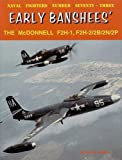 Image of Early Banshees F2H-1/2/2B/2N/2P (Consign) (Naval Fighters)