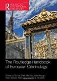 img - for The Routledge Handbook of European Criminology (Routledge International Handbooks) book / textbook / text book