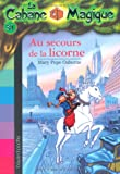 """Afficher """"La Cabane magique n° 31 Au secours de la licorne"""""""