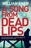 A Song from Dead Lips (Breen and Tozer Book 1)
