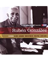 The Cuban Heroes Collection: Ruben Gonzalez